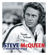 Steve McQueen Racing Book:  A Passion For Speed