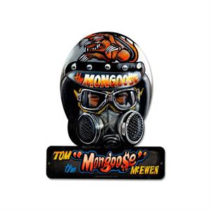 Mongoose Helmet Sign