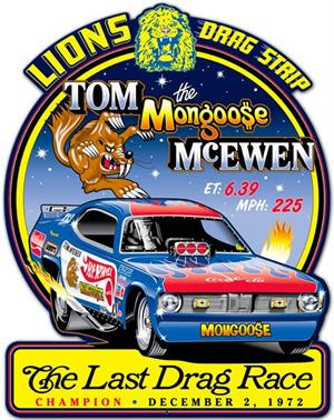 Tom Mongoose MCEwen Duster Sign