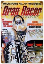 Drag Racer Magazine Tom Mongoose Mcewen Sign