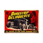 Drag Strip Delinquents Hot Rod Movie Sign