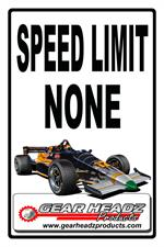 Indy Car No Speed Limiti Sign